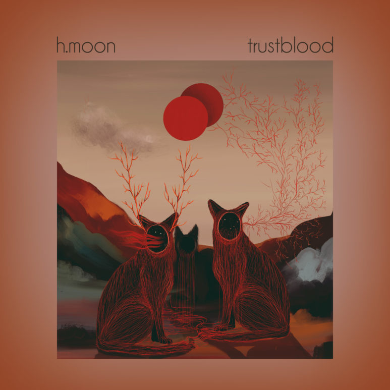 H.MOON - Trustblood