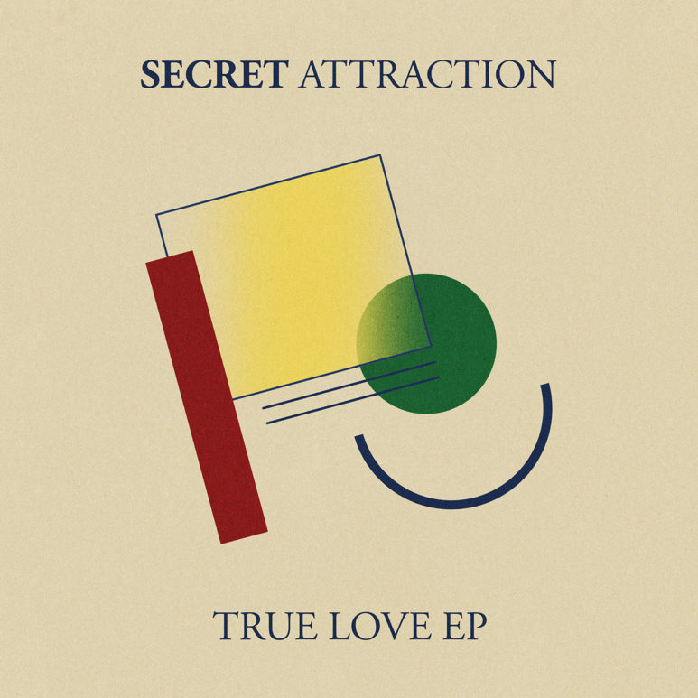 Secret Attraction - 'True Love EP'