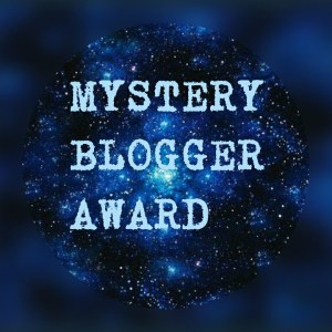 Mystery Blogger Award + Ask Me Anything!