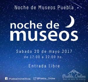 Noche de Museos en Puebla, sábado 20 de Mayo