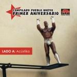pn010a Pueblo Nuevo Primer Aniversario – Lado A: Acústiko