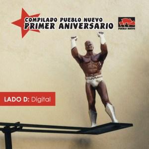 pn010d Pueblo Nuevo Primer Aniversario – Lado D: Digital