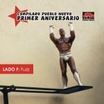 pn010f Pueblo Nuevo Primer Aniversario – Lado F: Fuzz