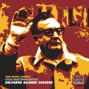 pncd04 Ciclo Electroacústico Salvador Allende Gossens