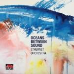 pn150 Oceans between Sound
