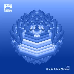 pnmxt002 Ola de Cristal Mixtape