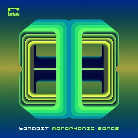 Baradit – Monophonic Song
