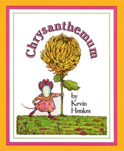 Chysanthemum by Kevin Henkes