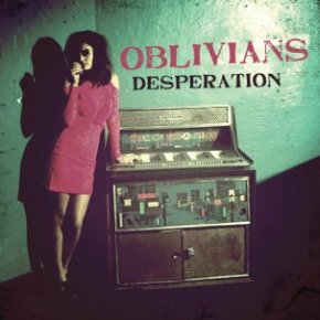 Crítica: The Oblivians - Desperation