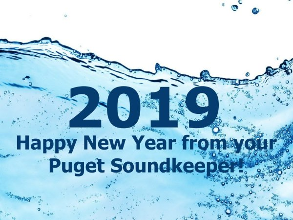 Happy New Year from your Puget Soundkeeper