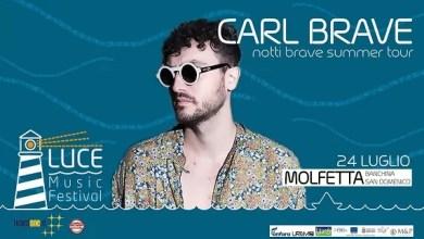 """Photo of [Music Live] CARL BRAVE """"Notti Brave Summer Tour 2019"""" @ """"Banchina S. Domenico"""" MOLFETTA (BA) –  24 luglio 2019"""