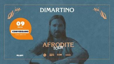 """Photo of [Music Live] DIMARTINO """"Afrodite Tour 2019"""" @ """"Casa delle Arti"""" Conversano (BA) – 9 marzo 2019"""