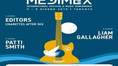Photo of [Speciale Medimex] Tutto pronto a Taranto per il Medimex 2019: CIGARETTES AFTER SEX, EDITORS, LIAM GALLAGHER e PATTI SMITH per l'International Festival & Music Conference in programma dal 5 al 9 giugno – MEDIMEX 2019
