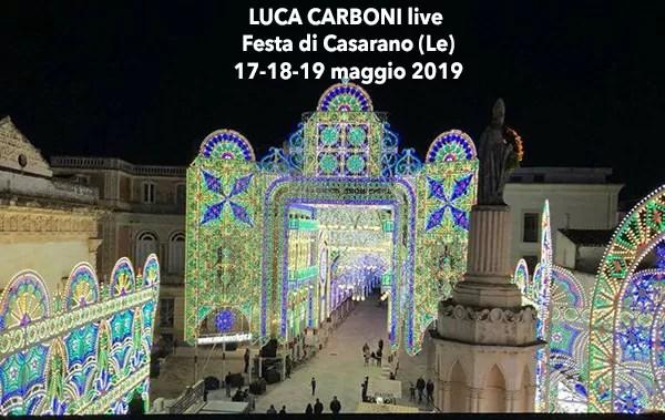 Calendario Feste Patronali Puglia.Music Live Luca Carboni Alla Festa Patronale Di Casarano