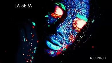 """Photo of [Nuovo Singolo&Video] E' uscito il videoclip del brano """"LA SERA"""", secondo estratto da """"UnPOPositivo"""", il nuovo album del duo pugliese RESPIRO."""