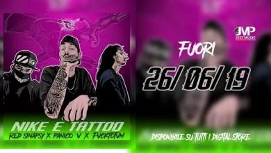 """Photo of [Nuovo Singolo] PANICO V. feat. FVCKTOTVM prod. RED SINAPSY escono con il singolo """"Nike e Tattoo"""", disponibile su tutti i migliori digital store"""