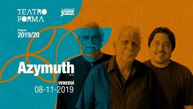 """Photo of [Music Live] AZYMUTH in Fênix @ """"Teatro Forma"""" BARI – 8 novembre 2019"""