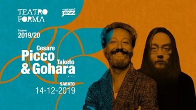 """Photo of [Music Live] CESARE PICCO & TAKETO GOHARA live @ """"Teatro Forma"""" BARI – 14 DICEMBRE 2019"""