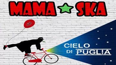 """Photo of [Nuovo Singolo] Il gruppo salentino dei MAMA SKA torna più in forma che mai e regala un anticipo del nuovo lavoro """"Cielo di Puglia"""" anche in videoclip"""