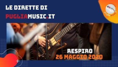 Photo of [Dirette Live@Home] Ospite del format i RESPIRO sulla pagina Facebook di Pugliamusic @ 26 maggio h. 20:00