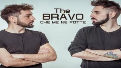 """Photo of THE BRAVO dal 22 aprile 2020 su tutti i Digital Stores ed in rotazione Radio il singolo """"Che me ne fotte"""""""