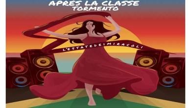 """Photo of [Nuovo Singolo] APRÈS LA CLASSE & TORMENTO escono con il nuovo singolo """"L'Estate dei miracoli"""", un mix tra pizzica, hip hop e dancehall."""