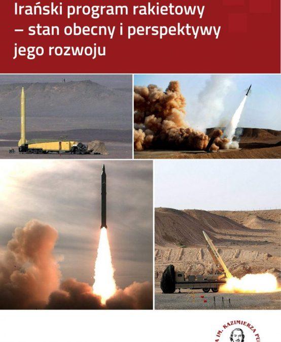 RAPORT: Irański program rakietowy – stan obecny iperspektywy jego rozwoju