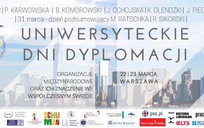 """Patronat Honorowy Pułaskiego: Ogólnopolska Konferencja Naukowa """"Uniwersyteckie Dni Dyplomacji"""""""