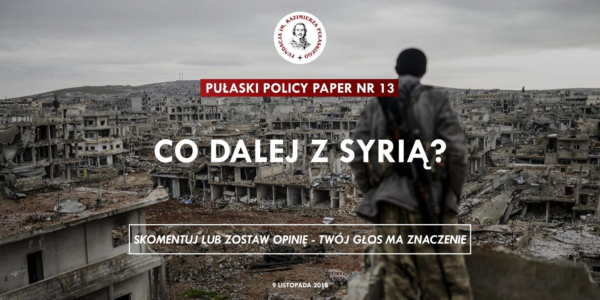 PULASKI POLICY PAPER – T. Otłowski: Co dalej zSyrią?