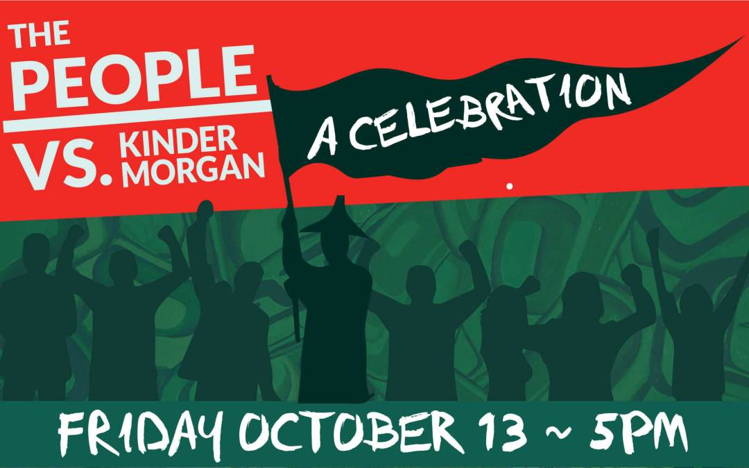 The People vs. Kinder Morgan: A Celebration