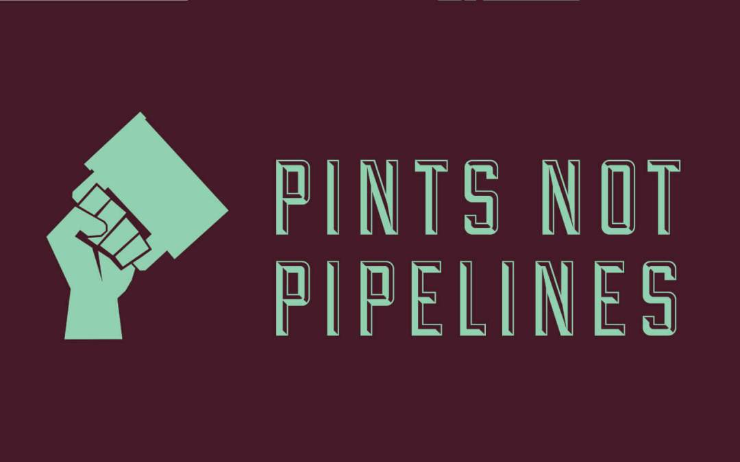 Pints not Pipelines is back.. November 9