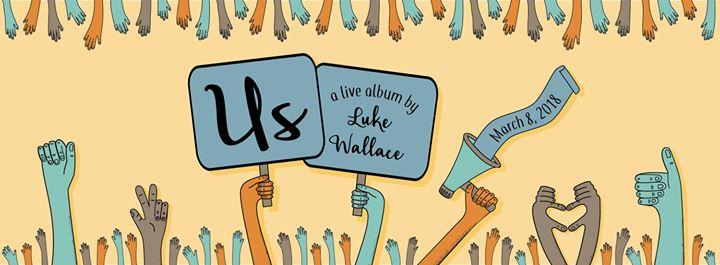 Us – Luke Wallace Album Release Show – Vancouver