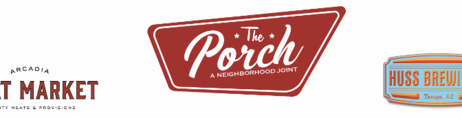 Backyard BBQ at The Porch with Arcadia Meat Market & Huss Brewing Co.