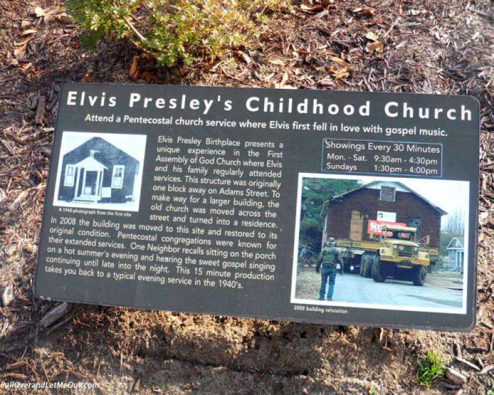 Elvis Presley's childhood church where he gained his love of Gospel Music is now located next to his birthplace.