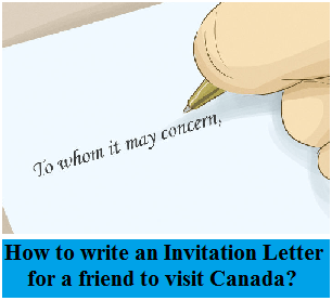How To Write An Invitation Letter For A Friend Visit Canada
