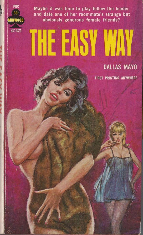 Midwood Paperback 32-421 The Easy Way Dallas Mayo