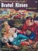 Brutal Kisses Uni Books, 1952 thumbnail