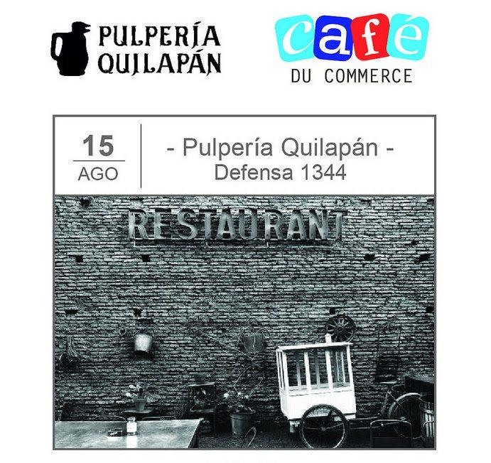 Café du Commerce en la pulpería avec le CCIFA @ Pulperia Quilapan   Ciudad Autónoma de Buenos Aires   Argentina