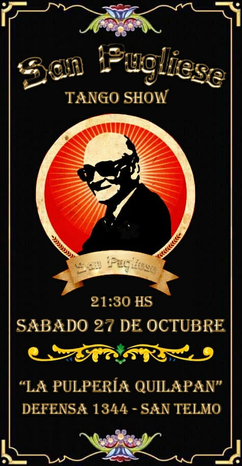 San Puglieses Concierto de tango - Tango Show @ Pulperia Quilapan | Buenos Aires | Argentina