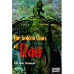 The Golden Claws of Raa by John Peter Drummond