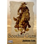 Boothill Guns by Jackson Cole