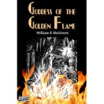 Goddess of the Golden Flame by William P. McGivern