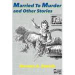 Married to Murder and Other Stories by Norman A. Daniels