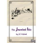 The Jeweled Ibis by J.C. Kofoed