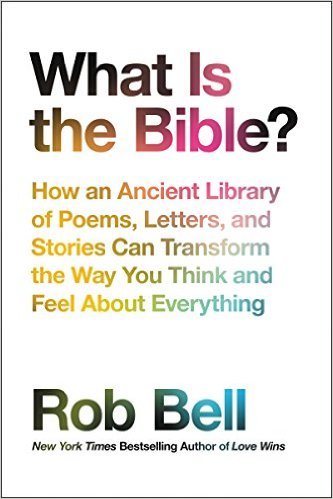 Rob bell book what is the bible