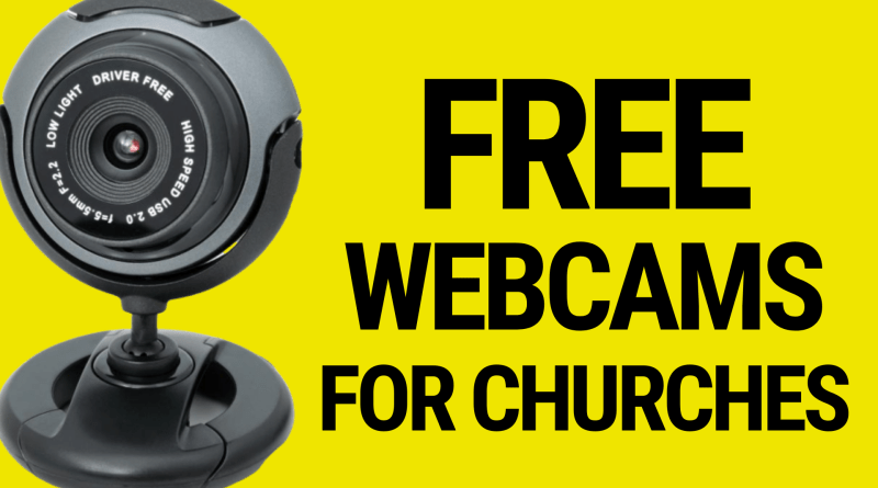 Free Webcams for Churches