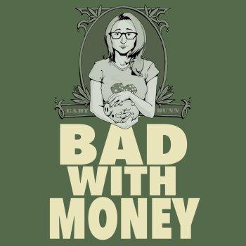 Bad with Money Logo