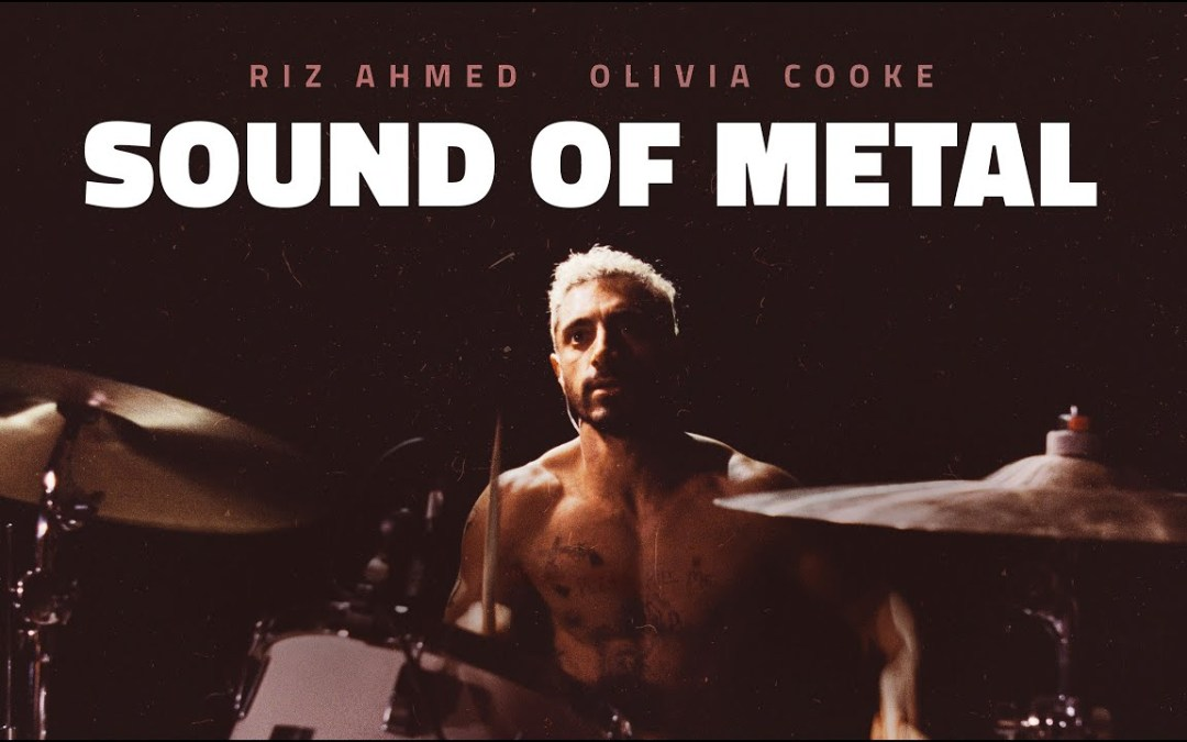 The Sound of Metal Review