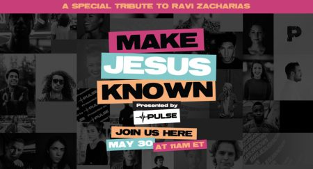 "Nick Hall, Go2020 USA to Host ""Make Jesus Known"" Event Online to Celebrate the Life of Ravi Zacharias and Inspire Believers to Share the Gospel on May 30"