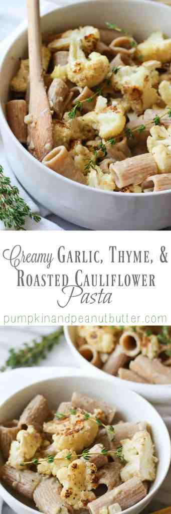 Creamy Garlic, Thyme, and Roasted Cauliflower Pasta {vegan, gluten free option} // pumpkinandpeanutbutter.com